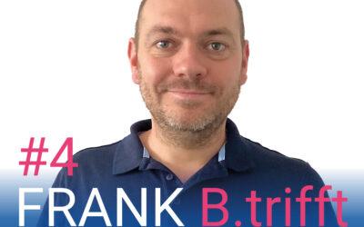 FRANK B.trifft – Der Podcast für Solingens Wirtschaft // Folge 4: Esbjörn Gerking zum Thema Wandel in der Beratungsbranche