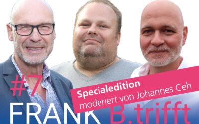 """FRANK B.trifft – Der Podcast für Solingens Wirtschaft // Folge 7: Ralf Georgi und Peter Koshorst zum Thema """"Mensch braucht Umdenken"""" // Specialedition moderiert von Johannes Ceh"""