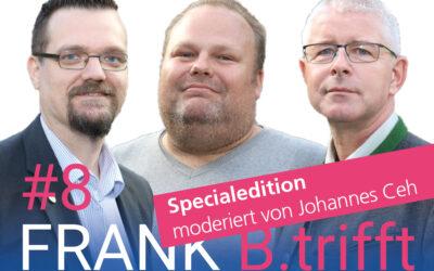 """FRANK B.trifft – Der Podcast für Solingens Wirtschaft // Folge 8: Dr.-Ing. Tim Katzwinkel und Markus Schlösser zum Thema """"Innovation durch Co-Creation"""" // Specialedition moderiert von Johannes Ceh"""