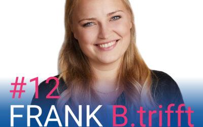 Neue Serie bei FRANK B.trifft – Der Podcast für Solingens Wirtschaft // Selbstständige und Freischaffende in der Krise und ihre Aussichten für ein erfolgreiches #UMDENKEN // Folge 12: Luisa Skrabic zum Thema: Kunst und Kultur: Was schlägt die Uhr?